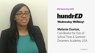 How To Create Opportunities That Support Positive Youth Outcomes? - Melanie Claxton | HundrED WEBday