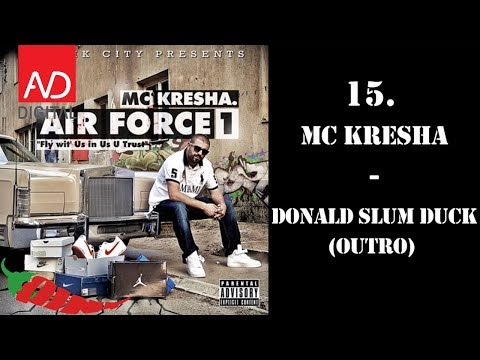 MC Kresha - Donald Slum Duck (Outro)