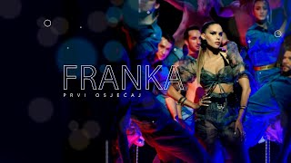 Franka - Prvi osjećaj (Official Music Video)