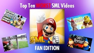 SML One Million Subscriber Special (Part 2) - Top Ten WORST SML Videos (Fan Edition)