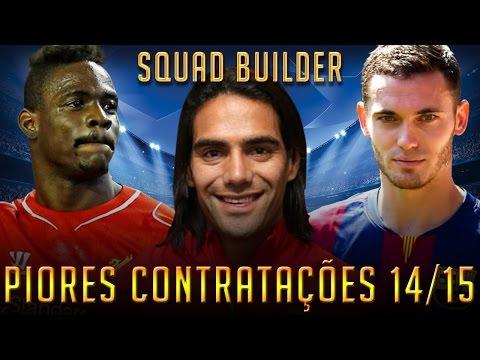 FIFA 15 - PIORES CONTRATAÇÕES 14/15 - SQUAD BUILDER