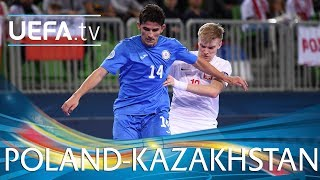 Futsal EURO highlights: Poland v Kazakhstan