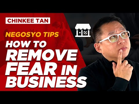 BUSINESS TIPS: How To Remove Fear In Business
