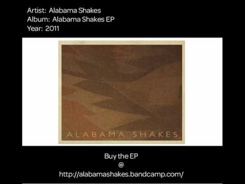 Hold On (2011) (Song) by Alabama Shakes