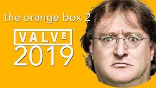 Is Valve Secretly Working On The Orange Box 2 for 2019? (Half-Life 3, Portal 3, and Left 4 Dead 3)