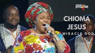Chioma Jesus Miracle God   Unusual Praise 2017
