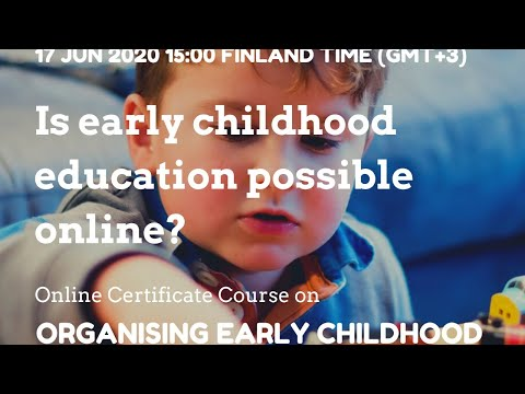 Is early childhood education possible online? #CCEFINLAND ...