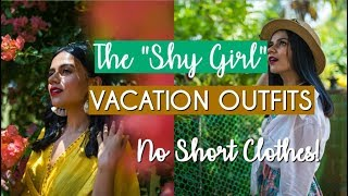 The Shy Girl Vacation Outfits! | NO Short Clothes! | Komal Pandey