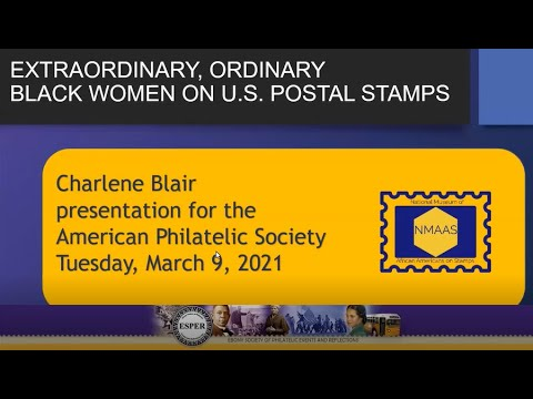"Stamp Chat: ""Extraordinary, Ordinary Black Women on U.S. Postal Stamps"" presented by Charlene Blair, NMAAS"