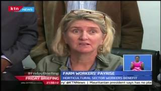 Friday Briefing: Flower farm workers stand to get a pay rise after Atwoli intervened