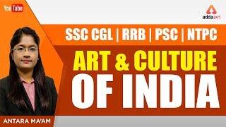NTPC/SSC /CGL/RRB/PSC | Art and Culture of India | Antara Ma'am | 1:00 PM