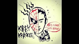 """Kirby Krackle """"Web-Slinger/Hope-Bringer"""" 2012 Single"""