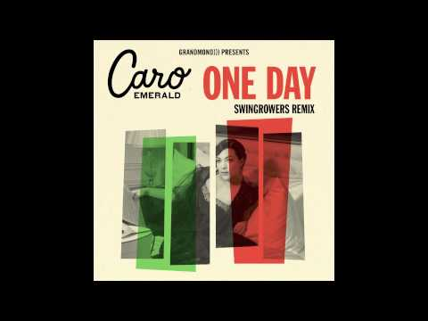Caro Emerald - One Day (Swingrowers Remix)