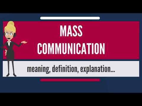 What Is MASS COMMUNICATION? What Does MASS COMMUNICATION Mean? MASS COMMUNICATION Meaning Mp3