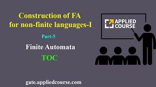 Construction of FA for non-finite languages-I | Finite Automata | part-5 | TOC