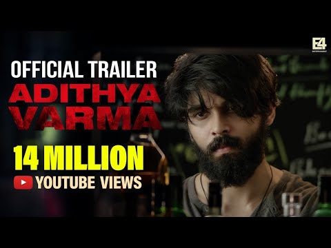 Adithya Varma Movie Official Trailer