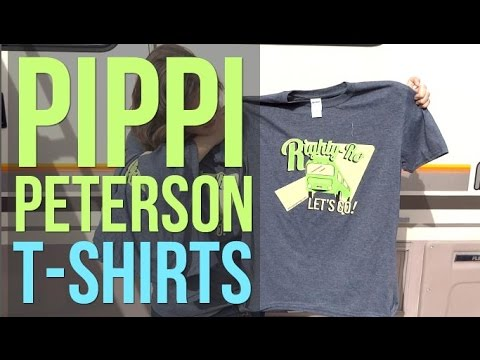 Pippi Peterson T-shirts for You! RV Living Merchandise