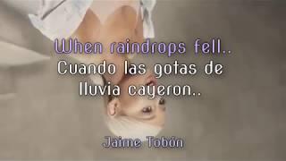 Ariana Grande - Raindrops (Lyrics & Sub Español) ♡