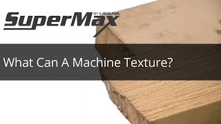 What Materials Can A Machine Texture? Check Out the SuperBrush and How it Makes the Perfect Texture