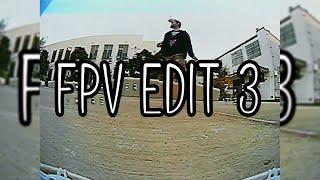 FPV Edit 3 (Drone Flying)