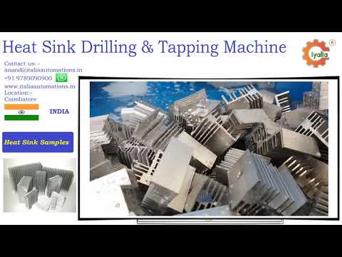 Heat Sink Drilling Tapping machine