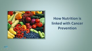 How Nutrition is linked with Cancer Prevention