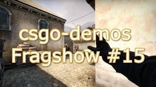 csgo-demos Fragshow #15