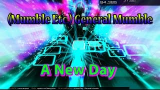 (Mumble Etc.) General Mumble - A New Day [Audiosurf 2] 60 FPS