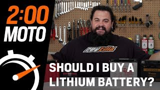 2 Minute Moto - Should I Buy A Lithium Battery?