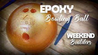 Epoxy Bowling Ball (Amazing Result) [subtitles Included]