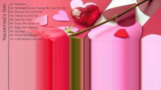 music 2015 playlist, The Best of Love Songs    Love Songs Valentine