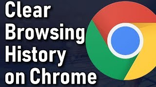 How To Clear Browsing History on Google Chrome
