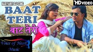 Haryanvi Songs  BAAT TERI  Latest Haryanavi DJ Songs  Ajay Panchal  Pooja Hooda  VOHM
