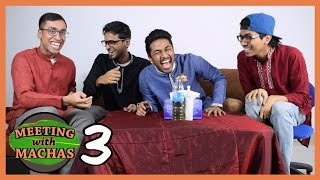 Meeting With Machas (Ep.3) - DATING & RELATIONSHIPS!