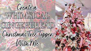 Gingerbread Spray Christmas Tree Topper Tutorial