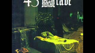 45 Grave  -  School's Out