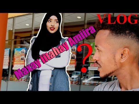 Maxay iitahay Amiira? - ArimaHeena Vlog #6