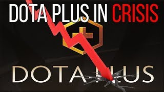 Dota Plus is in Crisis - Here's why...