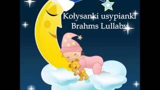 Kołysanki usypianki - Brahms Lullaby