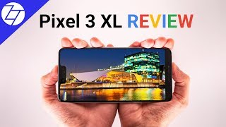 Google Pixel 3 XL - FULL REVIEW (after 2 months of use)