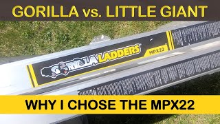 WHY I CHOSE THE MPX22 GORILLA LADDER INSTEAD OF THE LITTLE GIANT