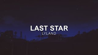 Lyland - Last Star [Vibes Release]