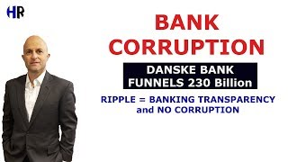 BANK Corruption Danske Bank | NOT RIPPLE BANK and not on the Ledger