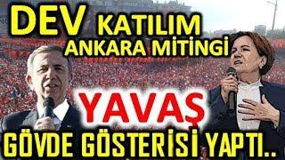 İnanılmaz Mansur Yavaş Meral Akşener Ankara Mitingi Erdoğan'a şok söz. Millet İttifakı CHP İYİ Parti