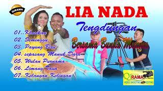 LIA NADA THE BEST TENGDUNGAN TERBARU