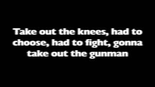 Take Out The Gunman Lyrcis