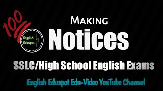 How to make a Notice?/ Details of Notice making for SSLC,IX,VIII class English exams/By English Edus