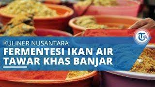 Iwak Pakasam, Fermentasi Ikan Air Tawar Khas Banjar