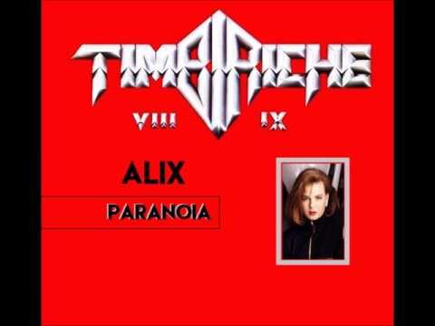 TIMBIRICHE   PARANOIA ALIX