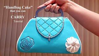 How To Make A Handbag Cake You Can Carry